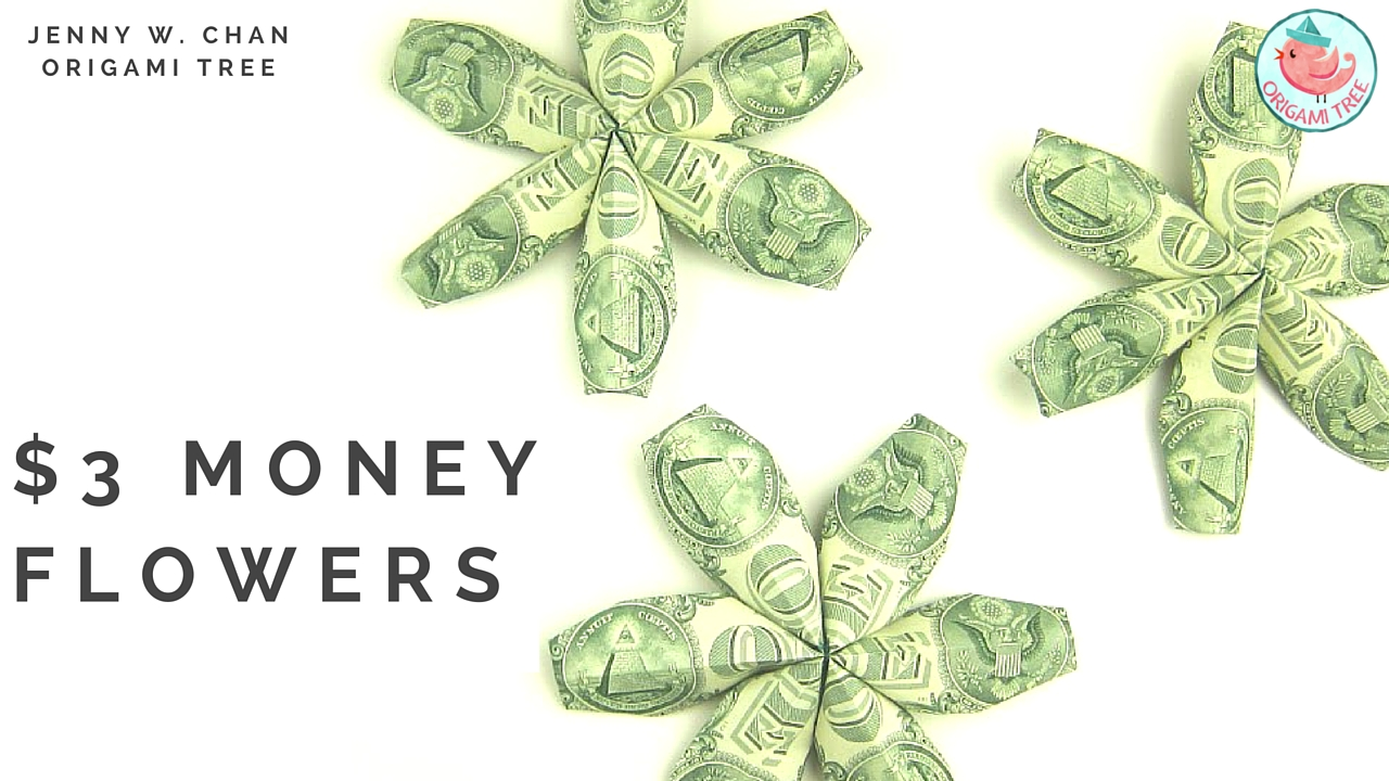 3 Money Flowers Dollar Origami Origamitree