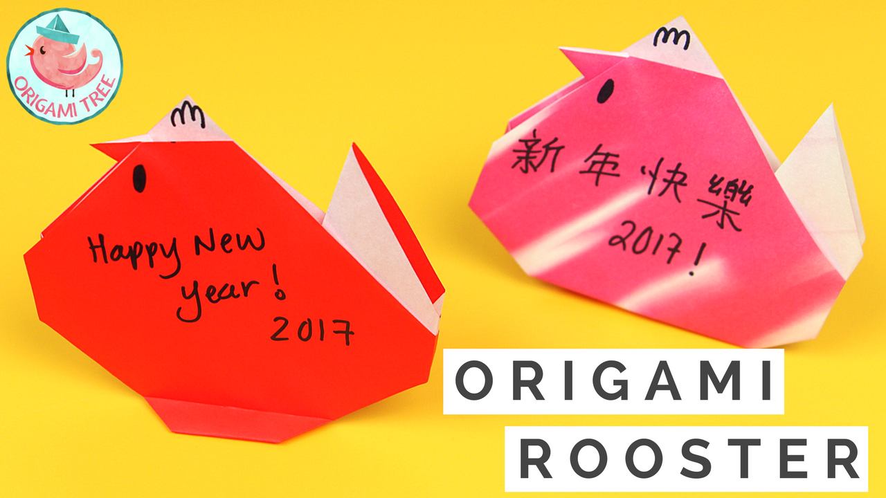 Origami Rooster For Chinese New Year 2017